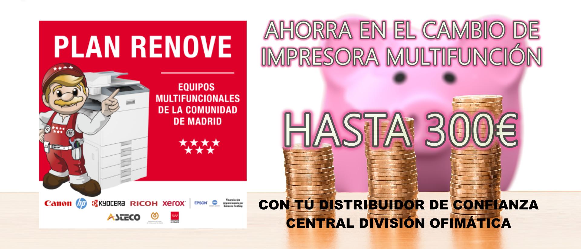 PLAN RENOVE DE EQUIPOS MULTIFUNCIÓN DE LA COMUNIDAD DE MADRID
